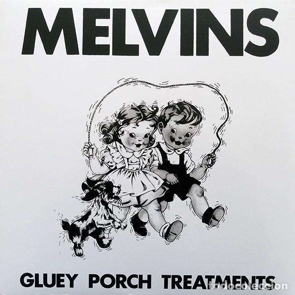 MELVINS - GLUEY PORCH TREATMENTS - 2012 ALCHEMY RECORDS UNOFFICIAL REISSUE (Música - Discos - LP Vinilo - Punk - Hard Core)