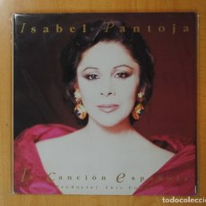 Discos de vinilo: ISABEL PANTOJA - LA CANCION ESPAÑOLA - GATEFOLD - LP. Lote 170008284