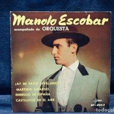 Discos de vinilo: MANOLO ESCOBAR Y ORQUESTA AY MI PATIO MARTIRIO AMARGO EMBRUJO ESPAÑA CASTILLITOS EN EL AIRE SAEF. Lote 170043520