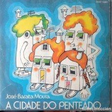 Discos de vinilo: EP - JOSE BARATA MOURA - A CIDADE DO PENTEADO / DOM EUSTAQUIO REBUÇADO, O BOLA DE TRAPO +2. Lote 170073452