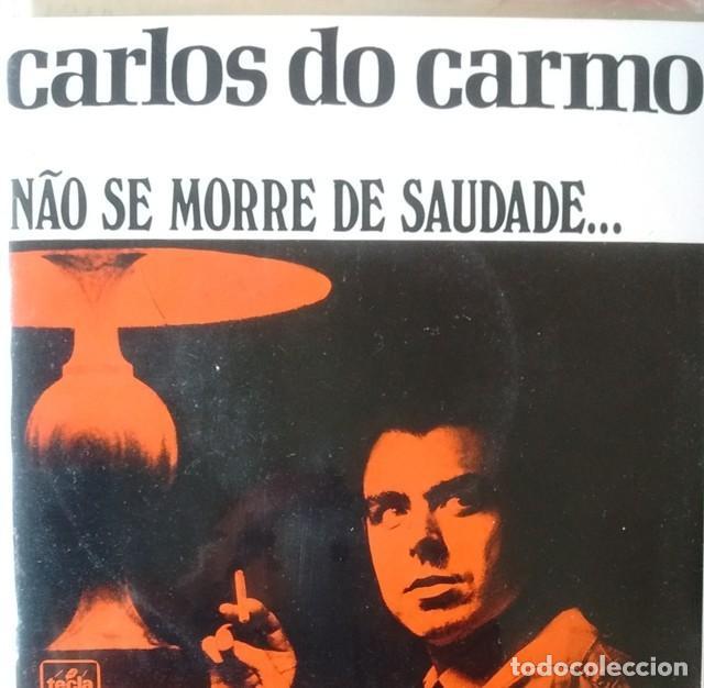 EP - CARLOS DO CARMO - NAO SE MORRE DE SAUDADE / A VOZ QUE EU TENHO / A SAUDADE ACONTECEU / MAOS VA (Música - Discos de Vinilo - EPs - Étnicas y Músicas del Mundo)