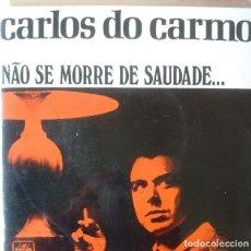 Discos de vinilo: EP - CARLOS DO CARMO - NAO SE MORRE DE SAUDADE / A VOZ QUE EU TENHO / A SAUDADE ACONTECEU / MAOS VA. Lote 170073536
