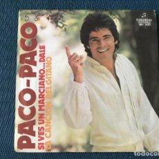 Discos de vinilo: PACO PACO SELLO COLUMBIA AÑO PUBLICACIÓN 1978 SI VES A UN MARCIANO...DALE. Lote 254796640