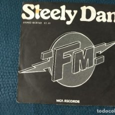 Discos de vinilo: STEELY DAN ?– FM (NO STATIC AT ALL) SELLO: MCA RECORDS ?– 60 30 522 FORMATO: VINYL, 7 , SINGLE, 45 . Lote 170088264