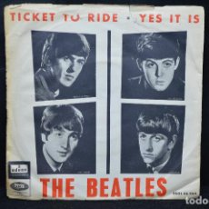 Discos de vinilo: THE BEATLES - TICKET TO RIDE / YES IT IS - SINGLE . Lote 170091212