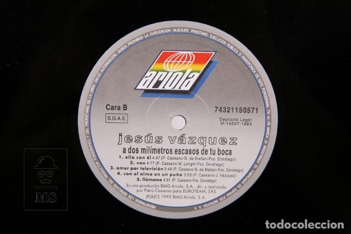 Discos de vinilo: Disco LP De Vinilo - Jesus Vazquez / A Dos Milímetros Escasos de tu Boca - Ariola 1993 - Autográfo - Foto 2 - 170091528