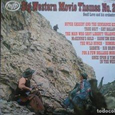 Discos de vinilo: BIG WESTERN MOVIE THEMES NO. 2 MORRICONE, LIVINGSTONE. Lote 170102268