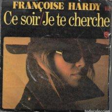 Discos de vinilo: SINGLE VINILO FRANCOISE HARDY. Lote 170106980