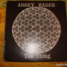 Discos de vinilo: ABBEY RADER. THE THING. IRI, ATMOSPHERE, 1979. EDC. INGLESA . IMPECABLE (#). Lote 170117124