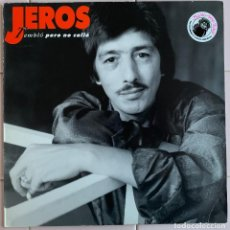 Discos de vinilo: JEROS TEMBLÓ PERO NO CALLÓ 1990. Lote 170128556