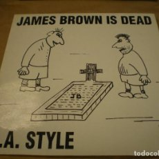 Discos de vinilo: JAMES BROWN IS DEAD, L.A. STYLE. BLANCO Y NEGRO MUSIC. MAXI SINGLE. Lote 170152884