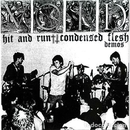 VOID - HIT AND RUN + CONDENSED FLESH DEMOS (Música - Discos - LP Vinilo - Punk - Hard Core)