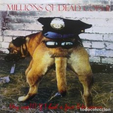 Discos de vinilo: M.D.C. - MILLIONS OF DEAD COPS - HEY COP, IF I HAD A FACE LIKE YOURS - REISSUE. Lote 170157724
