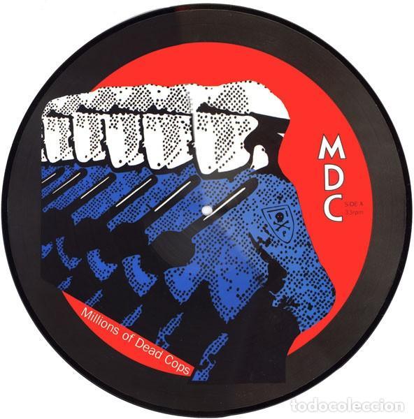 M.D.C. - MILLIONS OF DEAD COPS - MILLIONS OF DEAD COPS - PICTURE DISC (Música - Discos - LP Vinilo - Punk - Hard Core)