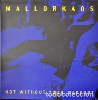 MALLORKAOS - NOT WITHOUT YOUR SUPPORT - WHITE VINYL (Música - Discos - LP Vinilo - Punk - Hard Core)
