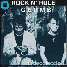 Discos de vinilo: GERMS - ROCK N' RULE - UNOFFICIAL REISSUE. Lote 170159172