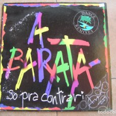 Discos de vinilo: SÓ PRA CONTRARIAR – A BARATA - RCA  1993 - MAXI - PLS 742. Lote 170165036