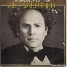 Discos de vinilo: ART GARFUNKEL - A HEART IN NEW YORK / IS THIS LOVE (SINGLE ESPAÑOL, CBS 1981). Lote 170169772