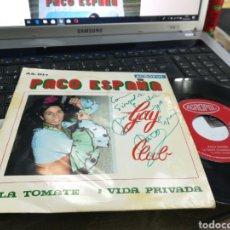 Discos de vinilo: PACO ESPAÑA SINGLE LA TOMATE 1975 ACROPOL FIRMADO POR EL. Lote 170170202