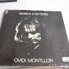 Discos de vinilo: OVIDI MONTLLOR - CRONICA D'UN TEMPS 1973. Lote 170189244