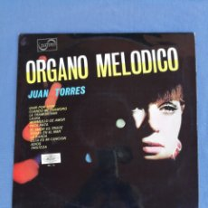 Discos de vinilo: ÓRGANO MELÓDICO. JUAN TORRES.. Lote 170195560