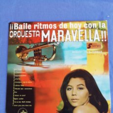 Discos de vinilo: BAILE RITMOS DE HOY CON LA ORQUESTA MARAVELLA!. Lote 170196069