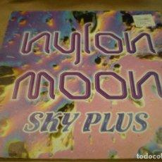 Discos de vinilo: NYLON MOON. SKY PLUS. BLANCO Y NEGRO MUSIC. Lote 170196696