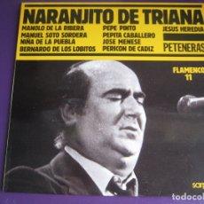 Disques de vinyle: PETENERAS LP SARPE Nº 11 - NARANJITO TRIANA - MENESE - PERICON - BERNARDO DE LOS LOBITOS ETC. Lote 170218092