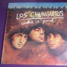 Discos de vinilo: LOS CHUNGUITOS LP EMI 1985 - CONTRA LA PARED - JOHNNY GALVAO - TITO DUARTE - PRECINTADO - RUMBAS POP. Lote 170218760