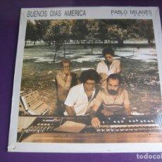Discos de vinilo: PABLO MILANES Y SU GRUPO LP HISPAVOX 1988 PRECINTADO - BUENOS DIAS AMERICA - NUEVA TROVA CUBA. Lote 170222000