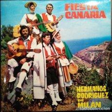 Discos de vinilo: HERMANOS RODRÍGUEZ DE MILAN - FIESTA CANARIA - EP 1972 - PORTADA DOBLE. Lote 170244052