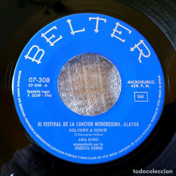 Discos de vinilo: ANA KIRO (CHICA YE-YE) - AMORCITO JUGUETON / VOLVERE A VENIR SINGLE BELTER AÑO 1966 IMPECABLE - Foto 3 - 170246232