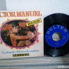 Discos de vinilo: LMV - VICTOR MANUEL. EL COBARDE / EL TREN DE MADERA. BELTER, REF. 07-693. Lote 170262208