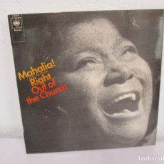 Discos de vinilo: MAHALIA! RIGHT OUT OF THE CHURCH. LP VINILO. CBS 1970. VER FOTOGRAFIAS ADJUNTAS. Lote 170283428