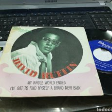 Discos de vinilo: DAVID RUFFIN SINGLE MY WHOLE WORLD ENDED ESPAÑA 1969. Lote 170310006