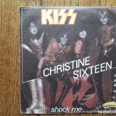 Discos de vinilo: KISS - CHRISTINE SIXTEEN + SHOCK ME . Lote 170337296