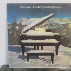 Discos de vinilo: SUPERTRAMP – EVEN IN THE QUIETEST MOMENTS... / VINYL, LP, ALBUM. Lote 170338388