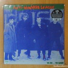 Discos de vinilo: ANTI NOWHERE LEAGUE - WE ARE THE LEAGUE - LP. Lote 170350252
