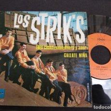 Discos de vinilo: SINGLE LOS STRIK'S TRES COSAS SALUD DINERO Y AMOR CÁLLATE NINA VG+. Lote 170417664