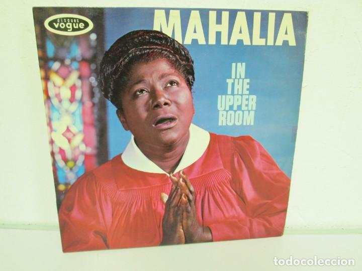 MAHALIA JACKSON. IN THE UPPER ROOM. LP VINILO. DISQUES VOGUE. VER FOTOGRAFIAS ADJUNTAS (Música - Discos - LP Vinilo - Otros estilos)
