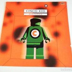Discos de vinilo: MAXI DE CISCO KID - PIZZAMAN (VER DETALLES EN FOTOS). Lote 170435872