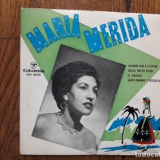 Discos de vinilo: MARÍA MERIDA - PALMERO SUBE A LA PALMA + FOLIAS, TRISTES FOLIAS + EL ZAGALEJO + SANTO DOMINGO Y SE. Lote 170492860