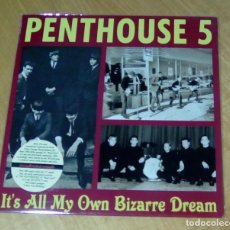 Discos de vinilo: PENTHOUSE 5 - IT'S ALL MY OWN BIZARRE DREAM (LP 2016, BREAK-A-WAY BREAK 047) PRECINTADO. Lote 170509542
