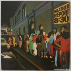 Discos de vinilo: WEATHER REPORT. CON DEDICATORIA DE JOE ZAWINUL. 8´30. Lote 170518304