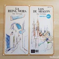 Discos de vinilo: LA REINA MORA - LOS DE ARAGÓN - JOSÉ SERRANO - LP VINILO - SERIE AZUL - EMI - 1967. Lote 170537656