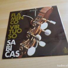 Discos de vinilo: FLAMENCO VIRTUOSO - SABICAS - LP VINILO - HISPAVOX - 1961. Lote 170541304