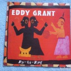Discos de vinilo: EDDY GRANT,RA TI RAY EDICION ESPAÑOLA DEL 93. Lote 170541740