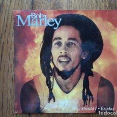 Discos de vinilo: BOB MARLEY - WHY SHOULD I + EXODUS. Lote 170548252