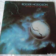 Discos de vinilo: 45-LP ROGER HODGSON, IN THE EYE OF THE STORM, 1984. Lote 170562632