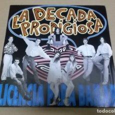 Disques de vinyle: DECADA PRODIGIOSA, LA (SN) LICENCIA PARA BAILAR AÑO – 1991 - PROMOCIONAL. Lote 170566704